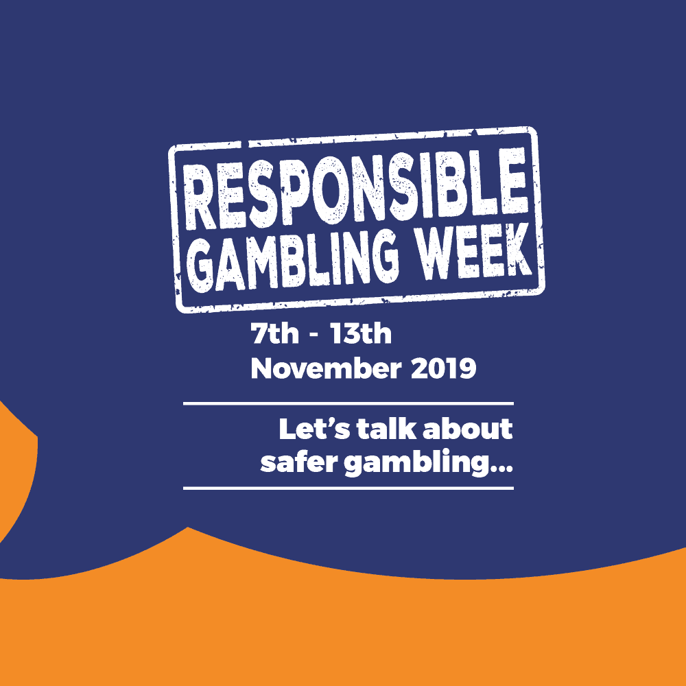 Responsible Gambling Week 2019.